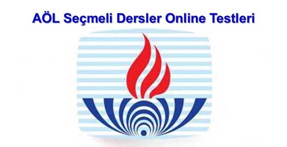 AÖL Seçmeli Dersler Online Testleri