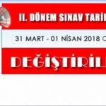DİKKAT: 2. Dönem Sınav tarihi değişti, sınavlar 31 Mart – 1 Nisan 2018'e ertelendi
