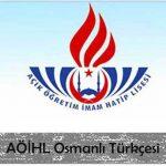 AÖİHL Osmanlı Türkçesi Testi Çöz