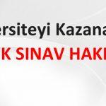 Üniversiteyi kazanan ancak mezun olamamış olanlar için 3. EK SINAV